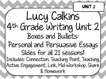 Lucy Calkins Unit Plans Powerpoint: 4th Grade Writing Unit 2 - Personal  Essays