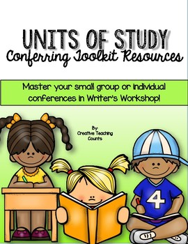 Lucy Calkins Units of Study Conferring Toolkit Resources