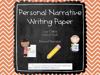 Lucy Calkins Units of Study - Personal Narrative Writing Paper