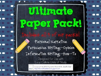 Lucy Calkins Units of Study Ultimate Paper Pack: Pers. Narr., How-To, & Opinion