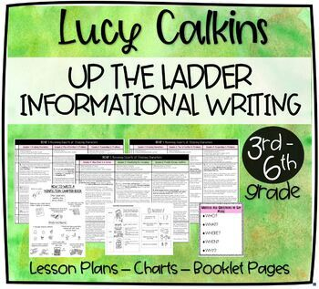 Lucy Calkins Up the Ladder Informational Writing Lesson Plans