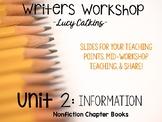 Lucy Calkins Writers Workshop Unit 2 Informational Non-Fic