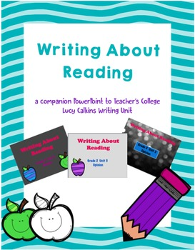 Lucy Calkins Writing About Reading (Grade 2) * Entire Unit*