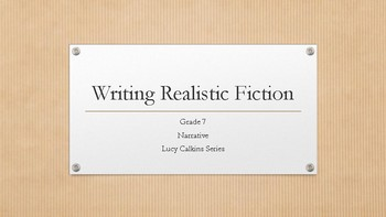 Lucy Calkins, Writing Realistic Fiction,  Grade 7