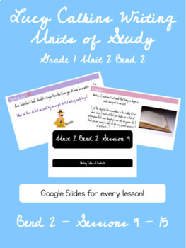 Lucy Calkins Writing Units of Study Grade 1 Unit 2 Bend 2 Slides