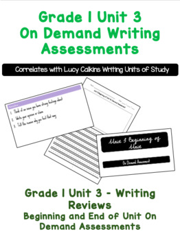 Lucy Calkins Writing Units of Study Grade 1 Unit 3 On Demand Assessments
