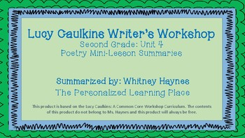 Lucy Caulkins Summaries - Writing Workshop (2nd Grade - Unit 4: Poetry)