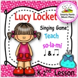 Lucy Locket {Kodaly Song To Teach La, ti-ti & ta}
