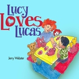 Lucy Loves Lucas - An Autism Book