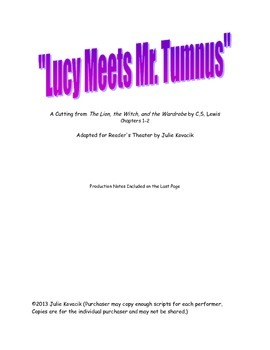 """Lucy Meets Mr. Tumnus""  A Reader's Theater Script"