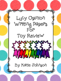 Lucy Opinion Writing Papers