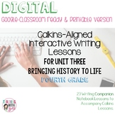 Lucy Writing Notebook: Grade Four, Unit Three: Bringing History to Life