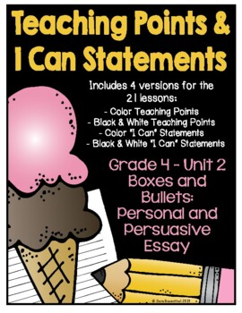 Lucy Writing Workshop 4th Grade Unit 2 Teaching Points & I Can Statements