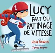 Lucy fait du patinage de vitesse