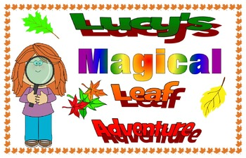 Lucy's magical leaf adventure