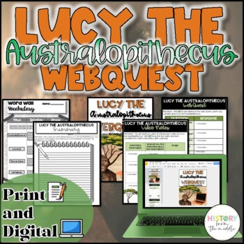 Lucy the Australopithecus-WebQuest