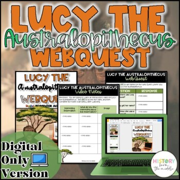 Lucy the Australopithecus WebQuest {Digital}