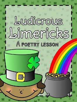Ludicrous Limericks - A St.Patrick's Day Writing Activity!