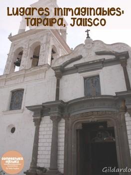 Lugares inimaginables: Tapalpa, Jalisco