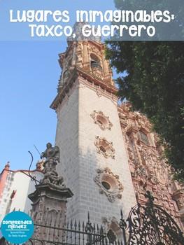 Lugares inimaginables: Taxco, Guerrero