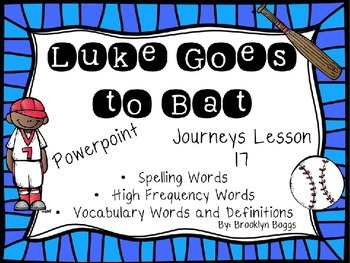 Luke Goes To Bat Powerpoint - Second Grade Journeys Lesson 17