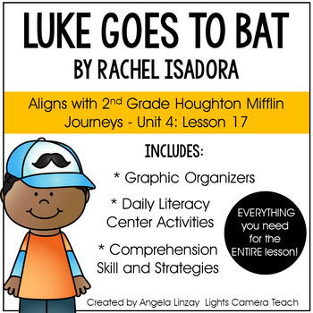 Luke Goes to Bat: Aligned with Houghton Mifflin Journeys 2nd Grade