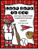 Luke Goes to Bat Journey's Activities - Second Grade Lesson 17