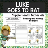 Luke Goes to Bat - Journeys Second Grade Week 17