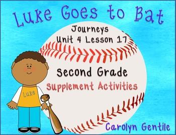 Luke Goes to Bat Journeys Unit 4 Lesson 17 2nd Gr. Supplement Activities