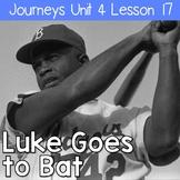 Luke Goes to Bat: Journeys Unit 4 Lesson 17 Supplemental Resources