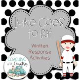 Luke Goes to Bat Written Response Activity
