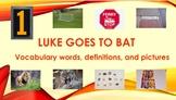 Luke Goes to Bat from Journeys Vocabulary Words, Definitio