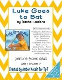 Luke at Bat Supplemental Activities 2nd Grade Journeys Unit 4, Lesson 17