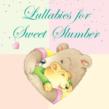 Lullabies For Sweet Slumber