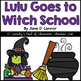Lulu Goes to Witch School Literature Unit