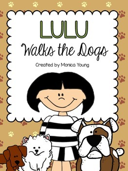 Lulu Walks the Dogs {A Reader Response Journal}