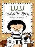 Lulu Walks the Dogs {A Reader Response Journal}