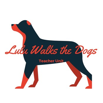 Lulu Walks the Dogs Unit