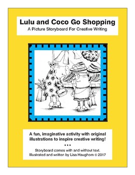 Lulu and Coco Go Shopping - A Picture Storyboard For Creative Writing