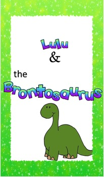 Lulu and the Brontosaurus Book Unit