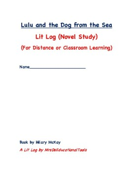 Lulu and the Dog from the Sea Lit Log