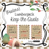 Lumberjack & Buffalo Plaid Keep the Quote Posters