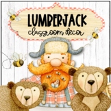 Lumberjack Adventure  EDITABLE Classroom Decor BUNDLE