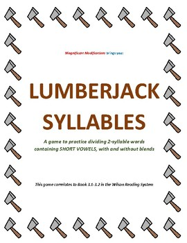 Lumberjack Syllables (A Word Dividing Game)