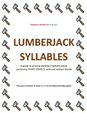 Lumberjack Syllables (A Word Dividing Game)