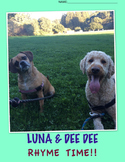 Luna & Dee Dee RHYME Time!