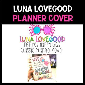 Luna Lovegood Inspired Happy Planner Cover