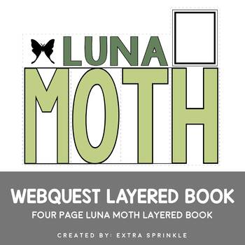 Luna Moth Webquest Layered Book