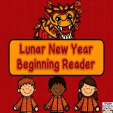 Lunar (Chinese) New Year Emergent Reader