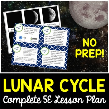 Moon Phases Complete 5E Lesson Plan